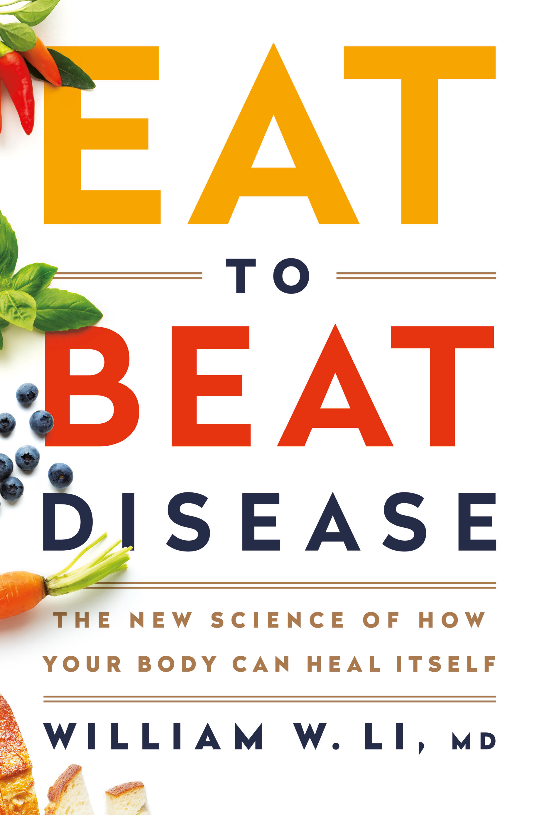 22267658f0e14 Eat to Beat Disease  The New Science of How Your Body Can Heal Itself
